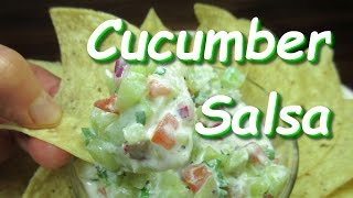 Homemade Creamy Cucumber Salsa for Tortilla Chips