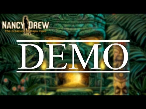 Nancy Drew: The Creature of Kapu Cave DEMO