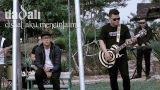 Download Lagu Dadali - Disaat Aku Mencintaimu (new version) Gratis STAFABAND