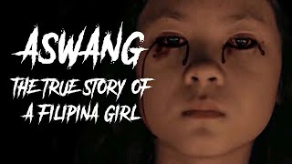 Aswang - True Story of the Filipina Girl