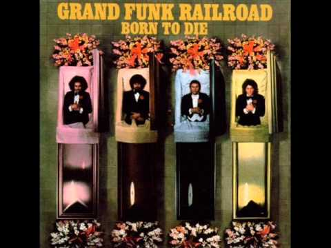 Grand Funk Railroad - Dues