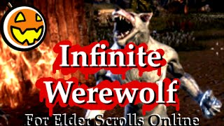 Infinite Werewolf ESO