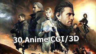 Top 30 Anime CGI/3D