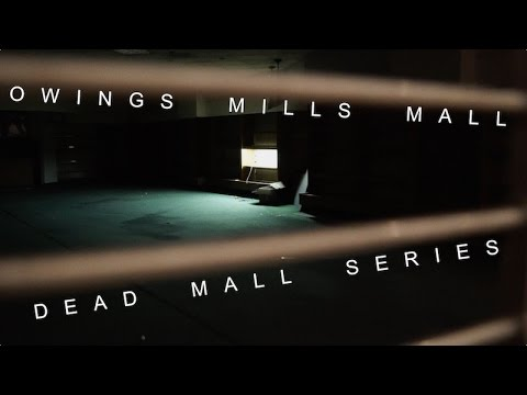 DEAD MALL SERIES : Super Dead, Creepy Owings Mills Mall at Night **DEMOLISHED**