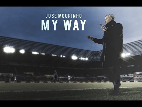 José Mourinho - 'My Way' - Goodbye & Thanks