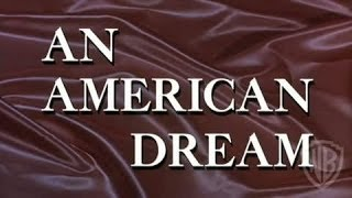 An American Dream Feature Clip