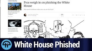 """White House Phished by """"Email Prankster"""""""