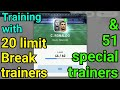 C.Ronaldo Training with 20 Limit Break & 51 Special trainers - Pes 18 android