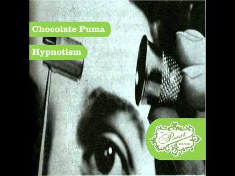 Chocolate Puma - Hypnotism