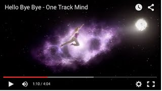 Hello Bye Bye - One Track Mind