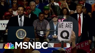 Who Is 'QAnon'? Bizarre Conspiracy Cult Leaps From Web To Trump Rally | Hallie Jackson | MSNBC
