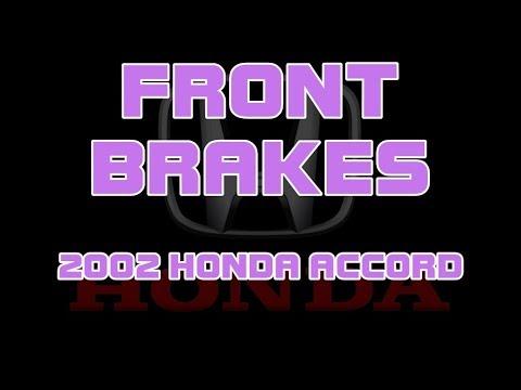 ⭐ 2002 Honda Accord - Front Brakes