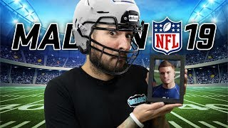 CLEAR EYES, FULL HEARTS, MUST LOSE • MADDEN NFL 19