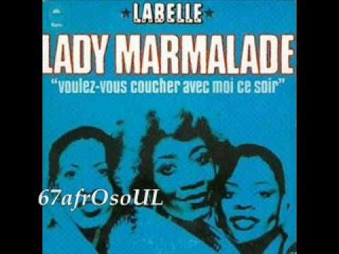 Labelle lady marmalade 1974 youtube - Voulez vous coucher avec moi ce soir betekenis ...