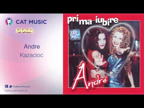 Andre - Kazacioc