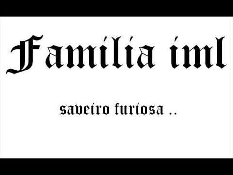 Saveiro Furiosa - Familia IML ♫