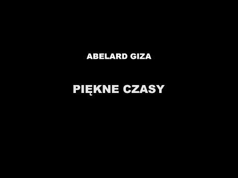 PIĘKNE CZASY - Abelard Giza