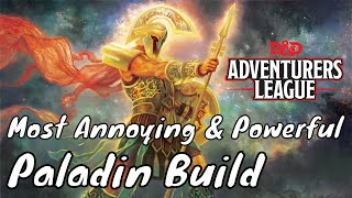 The MOST Annoying & Powerful Paladin Character Build EVER D&D 5E