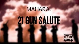 Maharaj-21 Gun Salute (Official Single) (Prod. by Plutony)