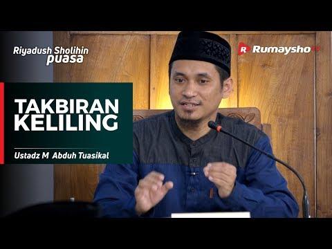 Takbiran Keliling - Ustadz M Abduh Tuasikal