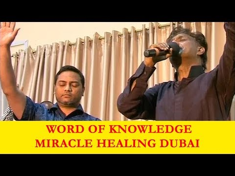 Word of Knowledge Miracle Healing Dubai