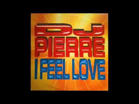 DJ PIERRE - I Feel Love (Feel The Funk) 1997