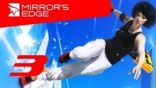 Прохождение игры mirrors edge глава 3