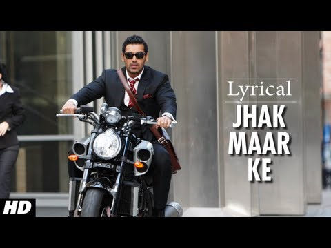 Jhak Maar Ke Full Song with Lyrics | Desi Boyz | John Abraham...