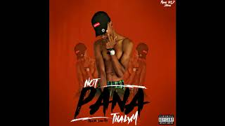 Thalym - 🚫 Pana | (Official Audio)