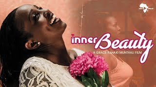 INNER BEAUTY - HOW LISA GOT HER SELF-CONFIDENCE BACK ❤️ - Full Movie - Kenya
