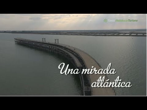Huelva, una mirada atlántica