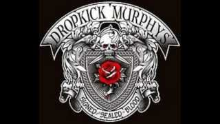 Dropkick Murphys-Prisoners Song