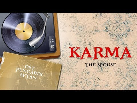 The Spouse - Karma   Video Lirik   ( OST Film Pengabdi Setan / Satan's Slaves )