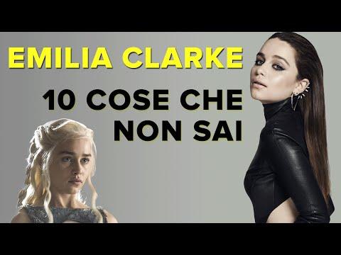 10 COSE CHE NON SAI su EMILIA CLARKE - #Sapevatelo