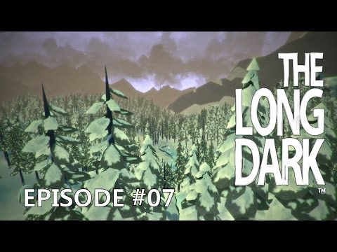 The Long Dark Episode 07