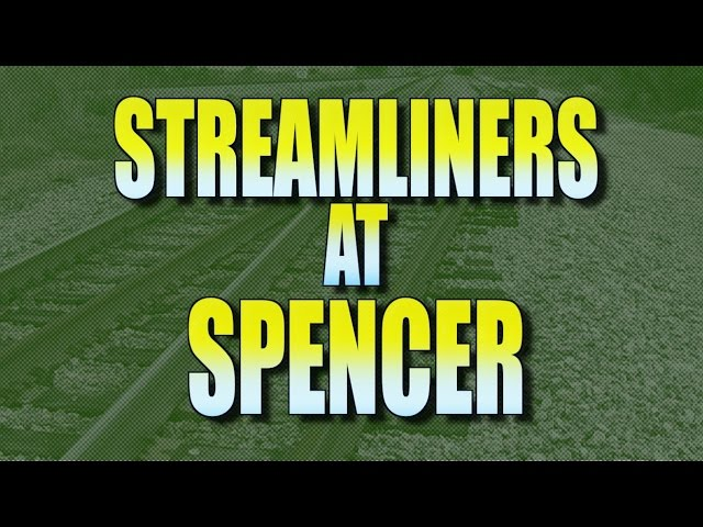 Streamliners At Spencer Part 1