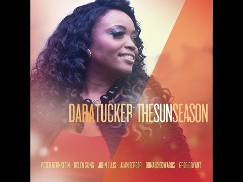 Dara Tucker - The Sun Season EPK/Album Preview