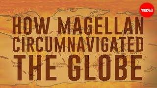 How Magellan circumnavigated the globe - Ewandro Magalhaes