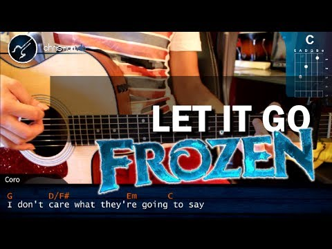 Como tocar Let it Go FROZEN en Guitarra Acustica HD Tutorial COMPLETO