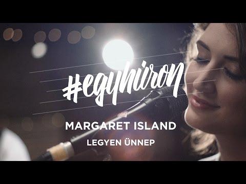 Margaret Island - Legyen ünnep (Demjén Ferenc Cover) #egyhúron A VIVA-n