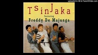 Freddy de Majunga/Tsinjaka: Tsinjaka (1992)