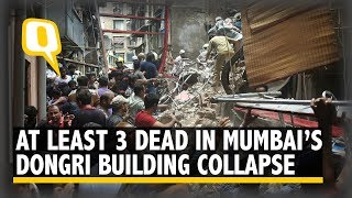 At Least 3 Dead in Mumbai's Dongri Building Collapse, Over 30 Still Trapped | The Quint