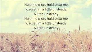 Download Lagu X Ambassadors - Unsteady (Lyrics) Gratis STAFABAND