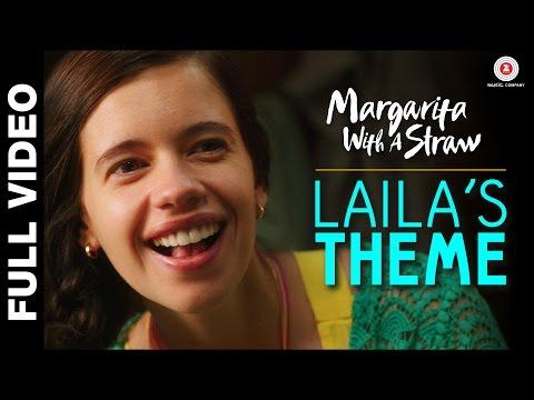 Laila's Theme - Margarita With A Straw | Mikey Mccleary | Kalki Koechlin & Revathi