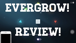 EVERGROW!    Should You Download?    REVIEW AND GAMEPLAY ( Guide and Review )