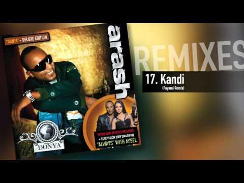 download lagu Arash -  Kandi Payami Remix gratis