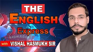 The English Express | 27.07.2020 | Vishal Hasmukh Sir | Exam Adda 360