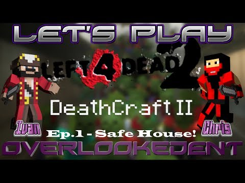 Ep.1 - Safe House! {Co-Op} - DeathCraft II (PC) - [Let's Play!]