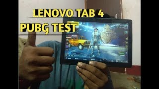 Test Game Pubg Mobile On Lenovo Tab 4 10 Inches  || Best Gaming tablets On india||