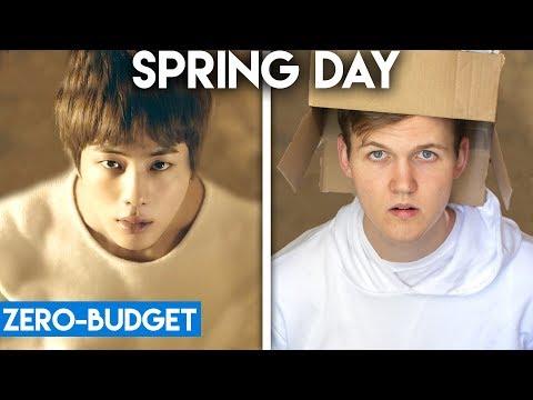 K-POP WITH ZERO BUDGET! (BTS- Spring Day)